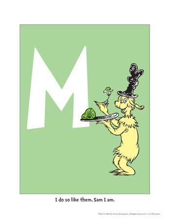 M - I Do So Like Them, Sam I Am. (on green) by Theodor (Dr. Seuss) Geisel