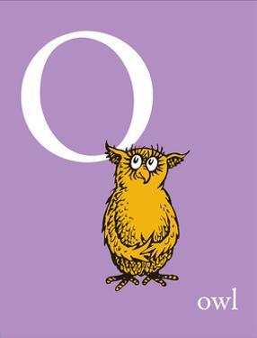 O is for Owl (purple) by Theodor (Dr. Seuss) Geisel