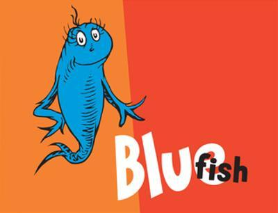 One Fish Two Fish Collection IV - Blue Fish (orange) by Theodor (Dr. Seuss) Geisel