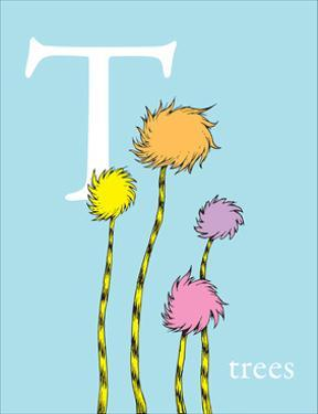 T is for Trees (blue) by Theodor (Dr. Seuss) Geisel