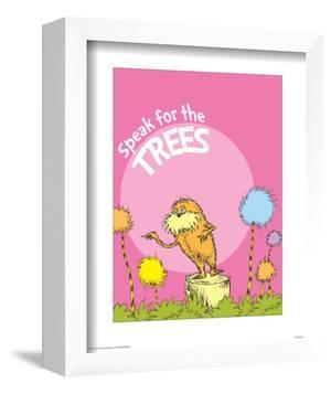 The Lorax: Speak for the Trees (on pink) by Theodor (Dr. Seuss) Geisel