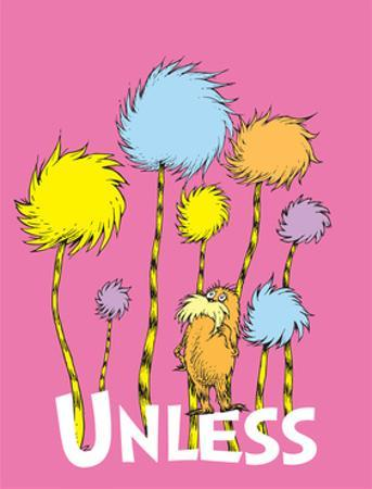 The Lorax: Unless (on pink) by Theodor (Dr. Seuss) Geisel