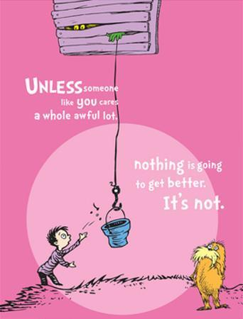 Unless Someone Cares (pink) by Theodor (Dr. Seuss) Geisel