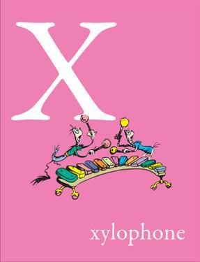 X is for Xylophone (pink) by Theodor (Dr. Seuss) Geisel