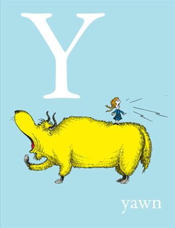 Y is for Yawn (blue) by Theodor (Dr. Seuss) Geisel