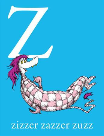Z is for Zizzer Zazzer Zuzz (blue) by Theodor (Dr. Seuss) Geisel