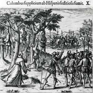 Sentence to Hanging of Some Men of Christopher Columbus in the New World, 1590 by Theodore de Bry