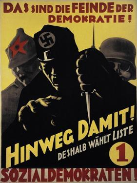 They are the Enemies of Democracy! Do Away with That and Vote Social Democrat!. Spd Poster. 1930