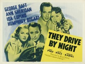 They Drive By Night, 1940