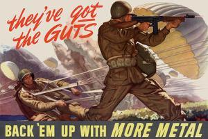 They've Got the Guts Back Em Up with More Metal WWII War Propaganda Plastic Sign