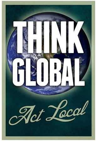 https://imgc.allpostersimages.com/img/posters/think-global-act-local_u-L-F5H7M30.jpg?artPerspective=n