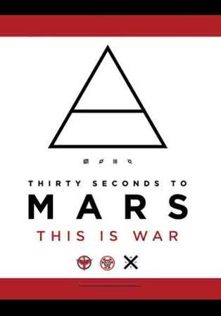 Thirty Seconds From Mars - This is War