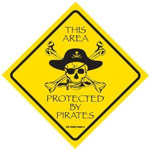 This Area Protected by Pirates