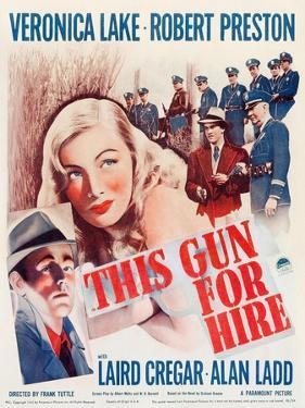 This Gun for Hire, Alan Ladd, Veronica Lake, Robert Preston on window card, 1942
