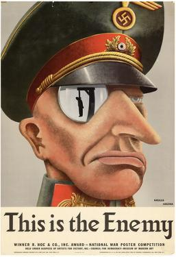 This is the Enemy Nazis WWII War Propaganda Art Print Poster
