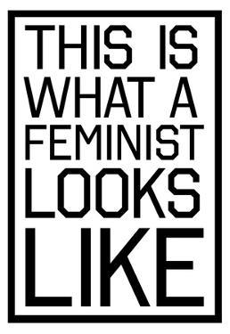 This Is What A Feminist Looks Like - BW