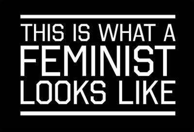 This Is What A Feminist Looks Like - WB