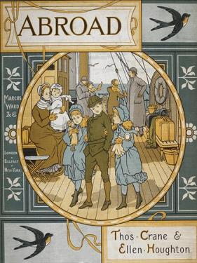 Front Cover Of 'Abroad'. Coloured Illustration Showing a Family On the Deck Of a Ship by Thomas Crane
