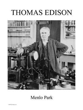 Thomas Edison - Menlo Park