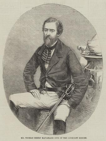 Mr Thomas Henry Kavanagh, One of the Lucknow Heroes by Thomas Harrington Wilson