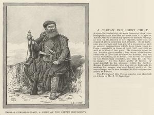 Nicolas Christodoulaki, a Chief of the Cretan Insurgents by Thomas Harrington Wilson