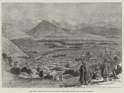 The Bala Hissar and City of Cabul, from the Upper Part of the Citadel by Thomas Harrington Wilson
