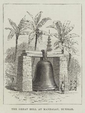 The Great Bell at Mandalay, Burmah by Thomas Harrington Wilson