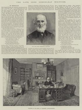 The Late John Greenleaf Whittier by Thomas Harrington Wilson