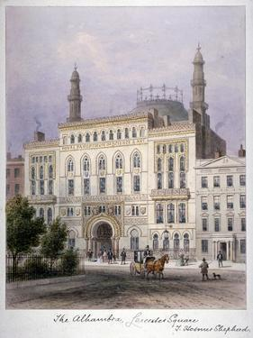 The Alhambra, Leicester Square, Westminster, London, C1858 by Thomas Hosmer Shepherd