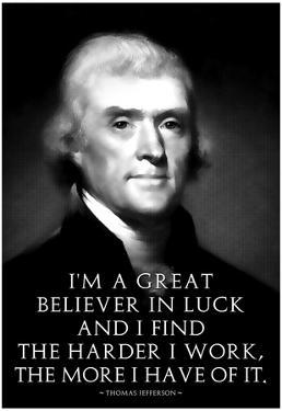Thomas Jefferson Work Hard