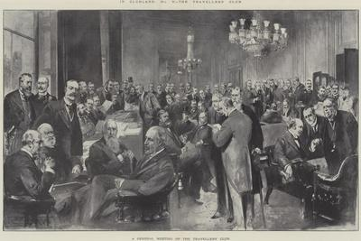 In Clubland, the Travellers' Club, a General Meeting of the Travellers' Club