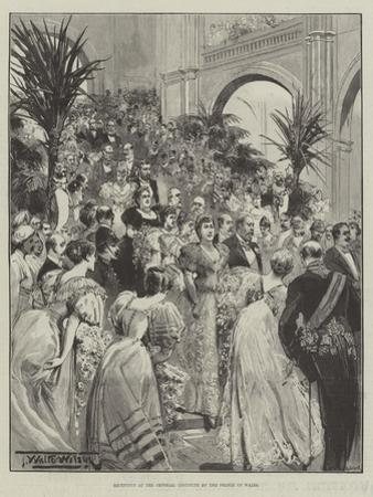 Reception at the Imperial Institute by the Prince of Wales by Thomas Walter Wilson