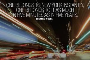 Thomas Wolfe New York Quote