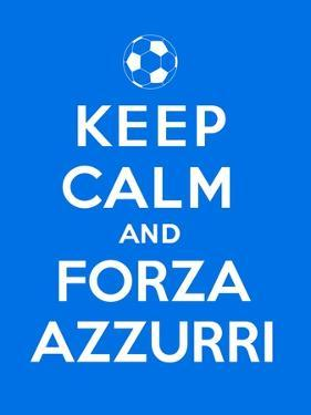 Keep Calm and Forza Azzurri by Thomaspajot