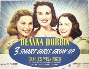 Three Smart Girls Grow Up - Lobby Card Reproduction