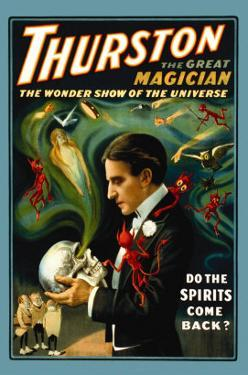 Thurston the Great Magician: Do the Spirits Come Back?