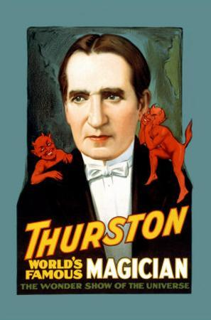 Thurston, World's Famous Magician the Wonder Show of the Universe