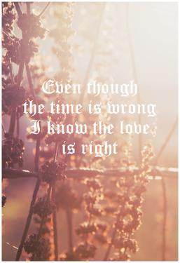 Timing Wrong, Love Is Right