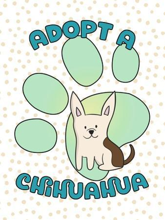 Adopt A Chihuahua by Tina Lavoie