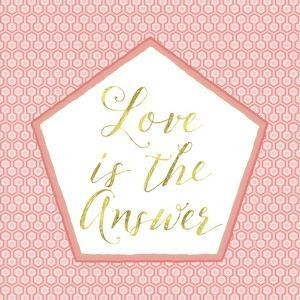Love Is the Answer by Tina Lavoie