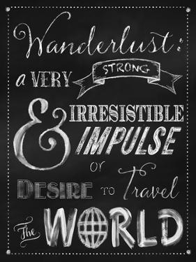 Wanderlust Chalkboard Travel Series by Tina Lavoie