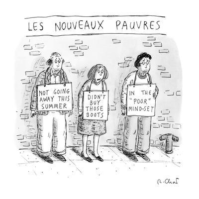 https://imgc.allpostersimages.com/img/posters/title-les-nouveaux-pauvres-three-people-on-the-street-hold-signs-expres-new-yorker-cartoon_u-L-PGR1RI0.jpg?artPerspective=n