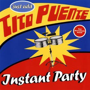 Tito Puente - Instant Party
