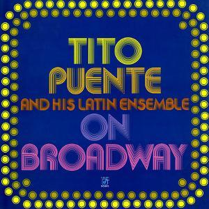 Tito Puente - On Broadway