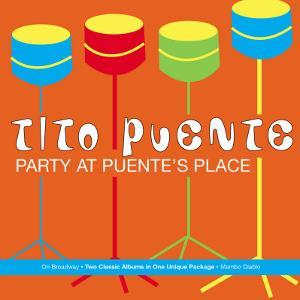 Tito Puente, Party at Puente's Place