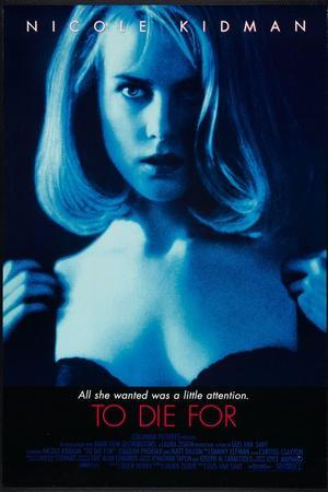 https://imgc.allpostersimages.com/img/posters/to-die-for-nicole-kidman-1995-c-columbia-courtesy-everett-collection_u-L-PJYD390.jpg?artPerspective=n