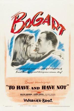 To Have and Have Not, 1944