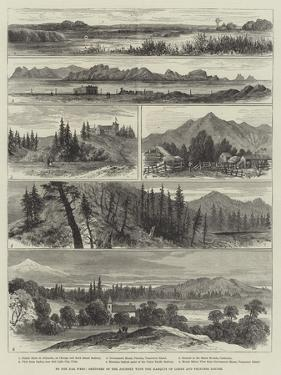 To the Far West, Sketches of the Journey with the Marquis of Lorne and Princess Louise