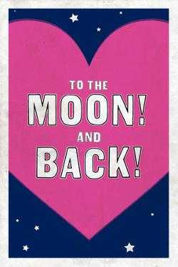 To The Moon! And Back!