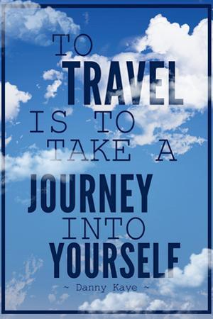 To Travel is To Take a Journey Into Yourself Quote Plastic Sign